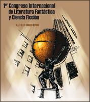 I Congreso Internacional de Literatura Fantástica y de Ciencia Ficción (España, 2008)
